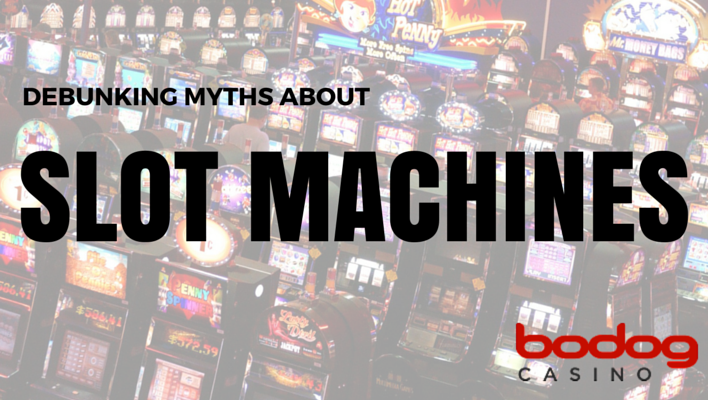 Debunking Myths About Slot Machines