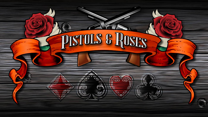 Pistols And Roses